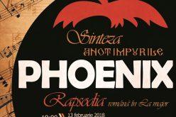 """Turneul Phoenix """"Sinteza – Rapsodia"""" ajunge la Cluj Napoca în 13 și 14 februarie"""